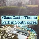 Glass Castle Theme Park in South Korea