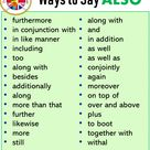 Ways to Say ALSO, Synonym Words With ALSO - English Grammar Here