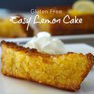 Gluten Free Easy Lemon Cake   Sparkles in the Everyday