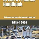 Kentucky Drivers Practice Handbook: The Manual to prepare for Kentucky Permit Test - More than 300 Questions and Answers