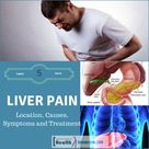 Liver Pain  Location , Causes , Symptoms And Treatment