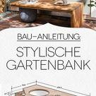 Designer-Gartenbank bauen: Kostenlose DIY-Anleitung
