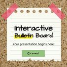 Interactive Bulletin Board Google Slides and PowerPoint template