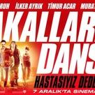 Cakallarla Dans 2 2012 Turkey 1eyejack Film Dance Dede Dan