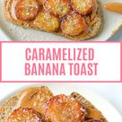 Peanut Butter Toast with Caramelized Bananas