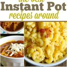 101 Really Easy Instant Pot Recipes Your Family Will Love!