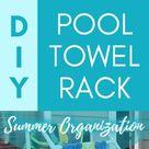 $300 POOL TOWEL RACK FOR JUST $35! |  Summer Organization