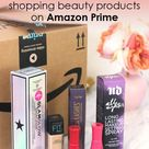 5 Tips for Shopping Beauty Products on Amazon Prime   Slashed Beauty