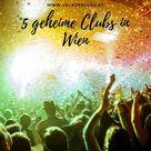 Geheime Clubs in Wien Diese Locations kennt ihr garantiert nicht