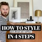 How To Style Any Surface In 4 Easy Steps