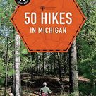 50 Hikes in Michigan (4th Edition) (Explorer's 50 Hikes) - Default