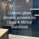 Custom glass shower screens by Glass & Mirror Solutions