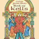 Color Your Own Book of Kells Dover Art Coloring Book by Marty Noble 0486418650 9780486418650