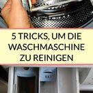 Waschmaschine reinigen: 5 Tipps und Hausmittel