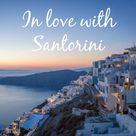 Griechenland: 10 Geheimtipps für deinen Santorini Urlaub