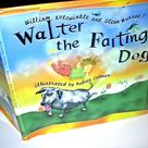 WALTER THE FARTING DOG    ILLUSTRATED  HC/DJ by William Kotzwinkle