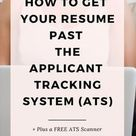 How to Get Your Resume Past the Applicant Tracking System (ATS) - Career Manifestations