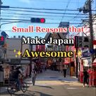 Why Japan is Awesome✨