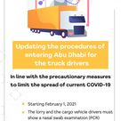 Abu Dhabi Updates Entry Procedures For Truck Drivers In 2021 Truck Driver Trucks Abu Dhabi