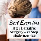 Low Impact, Full Body Chair Exercise Routine after Weight Loss Surgery
