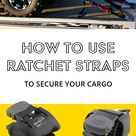 How to Use Ratchet Straps to Secure Your Cargo