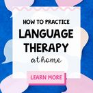 How to Practice Language Therapy at Home
