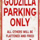 Godzilla Parking Only 9 x 12 Metal Sign Godzilla Parking Only 9