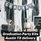 Graduation Party Kits Austin TX delivery