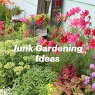Junk Gardening Ideas
