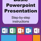 Creating a Basic PowerPoint Presentation Step by Step