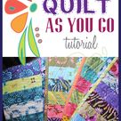 Quilt As You Go