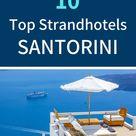 Santorini Strandhotels: die besten 10 Hotels am Strand 2021 - reiseuhu.de