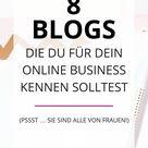 8 Blogs, die du für dein Online Business kennen solltest — Alexandra Polunin – Selbstständig ohne Social Media