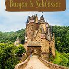 Meine Auswahl der schönsten Schlösser & Burgen in Deutschland!