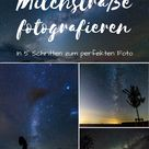 Tutorial Astrofotografie: Milchstraße fotografieren in 5 Schritten | Reiseblog & Fotografieblog aus Österreich