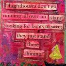 Lighthouse Quotes