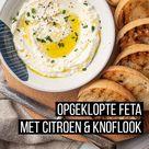 Opgeklopte feta met citroen en knoflook   OhMyFoodness