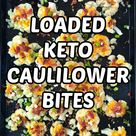 Loaded Keto Cauliflower Bites   easy low carb snack or side dish