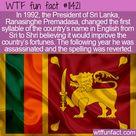 WTF Fun Fact   Shri Lanka