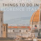 Best Things To Do In Florence Italy!
