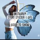 INSTAGRAM  STORY STICKER (GIFS)