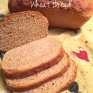 Wheat Bread Recipe