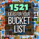 101 Bucket List Ideas You Must Try at Least Once (With 1700+ More to Choose From) - Bucket List HQ