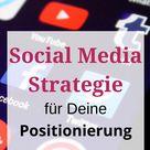 Social Media Strategie für Deine Positionierung