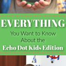 EVERYTHING You Want to Know About the Echo Dot Kids Edition