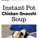 Instant Pot Chicken Gnocchi Soup - 365 Days of Slow Cooking and Pressure Cooking