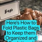 Here's How to Fold Plastic Bags to Keep them Organized and Decluttered