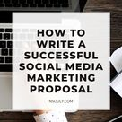 How to Write a Successful Social Media Marketing Proposal