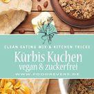 Veganer Apfel Kürbis Kuchen - zuckerfrei mit Clean Eating - Foodrevers