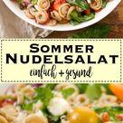 Sommer Nudelsalat einfach und gesund - Elle Republic